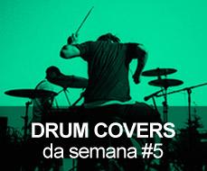 Drum Covers da Semana #7