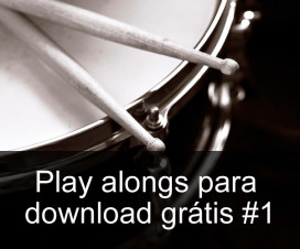 Play Alongs de bateria para download grátis #1