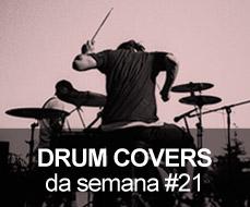 Drum Covers da Semana #21