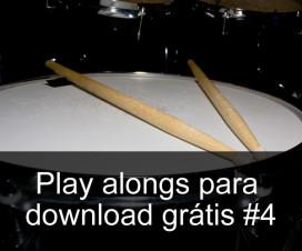 Play Alongs de bateria para download grátis #4