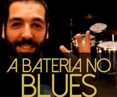 Vídeo aulas: A bateria no Blues com Eduardo Neto