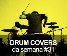 Drum Covers da Semana #31