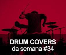 Drum Covers da Semana #34