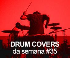 drum covers da semana 35