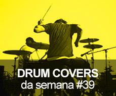 Drum Covers da Semana #38