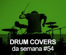 Drum Covers da Semana #54