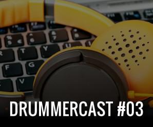 Drummercast  #03 - Bateria é coisa de mulher?
