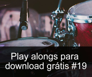 Play Alongs de bateria para download grátis #19