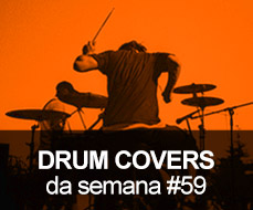 Drum Covers da Semana #59