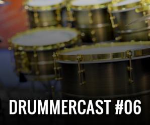 Drummercast 06 – Como se preparar para buscar um endorsement