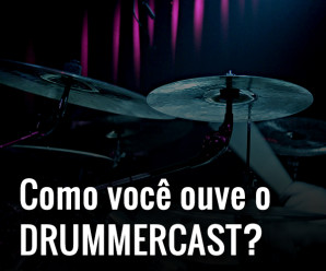 Pesquisa de público Drummercast