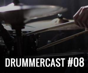 Drummercast #08 – Estude bateria com um professor