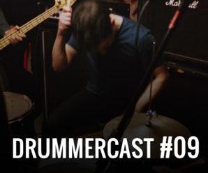 Drummercast #09 - Como expressar sua personalidade através da Bateria