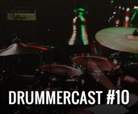 Drummercast #10 - Saúde do Baterista. Como tratar e prevenir lesões